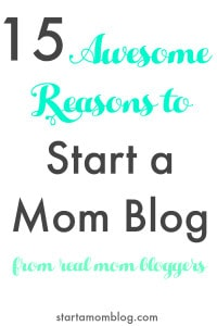 15 awesome reasons to start a mom blog from real mom bloggers white