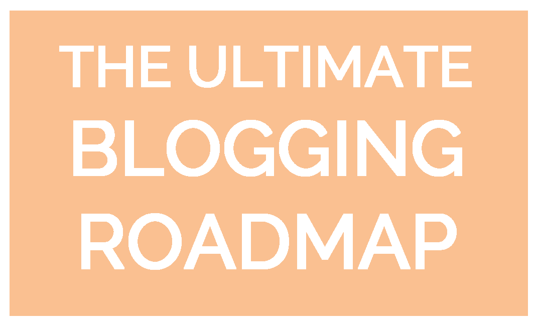 Step by Step Guide to  Making Money with a Mom Blog – Blogging Roadmap