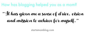 how has blogging helped you as a mom quote 1