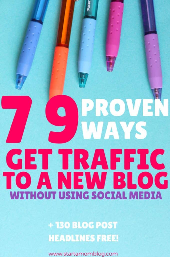79-proven-ways to get traffic to a new blog www.startamomblog.com