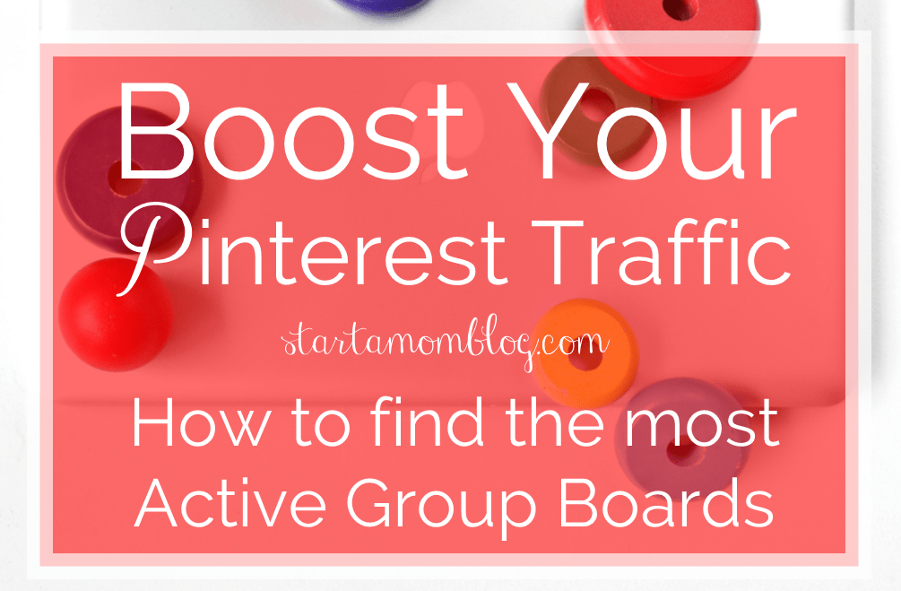 Boost Your Pinterest Traffic – How to Find the Most Active Group Boards