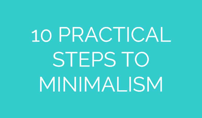 10 Practical Steps to Minimalism for Moms