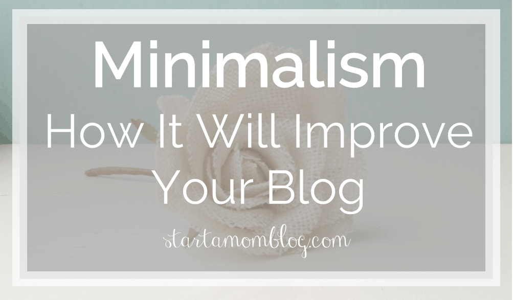 10 practical steps to minimalism for moms start a mom blog for Who started minimalism