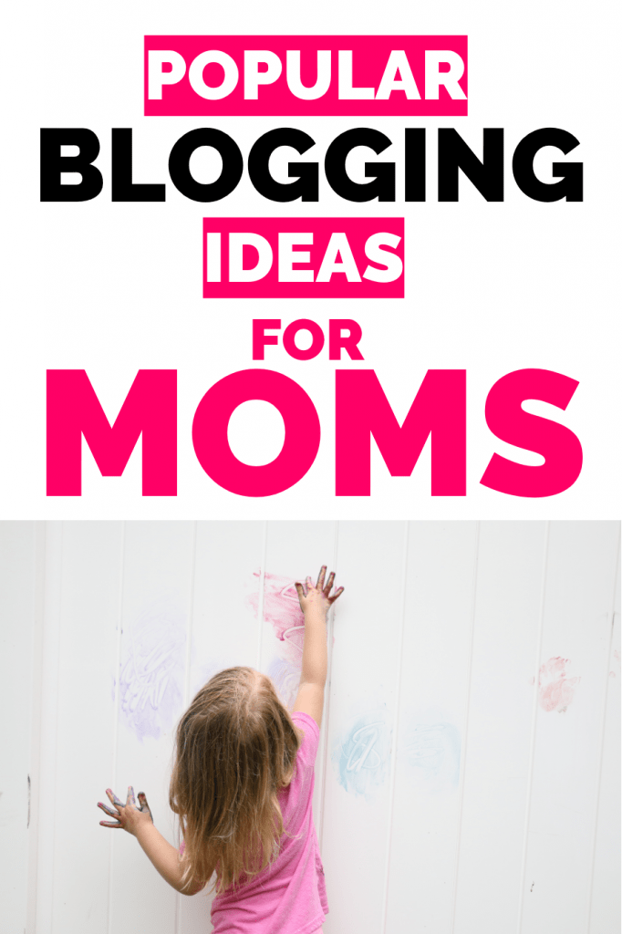 blogging ideas for moms