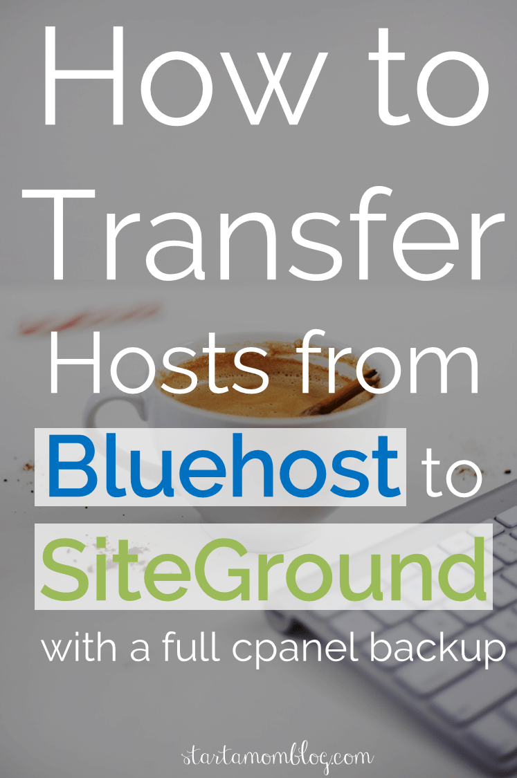 How to Transfer from Bluehost to Siteground with full cpanel backup
