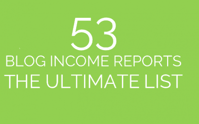 53 Blog Income Reports – The Ultimate List + Age of Blog