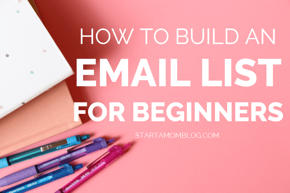 how to build an email list beginners