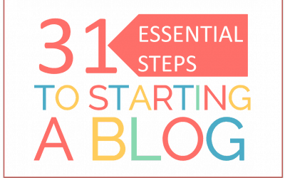 31 Essential Steps to Starting a Blog