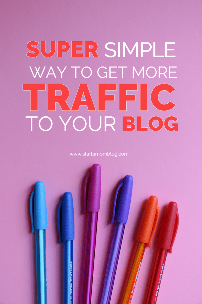 Get more traffic to your blog #blogtraffic #blogging #startablog #increasetraffic #blogtips www.startamomblog.com