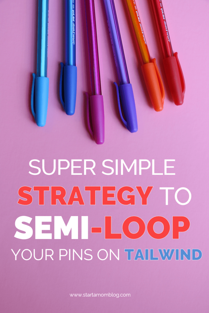 How to loop your pins on Tailwind #tailwind #looppins #blogtraffic #blogging #increasetraffic #blogtips www.startamomblog.com
