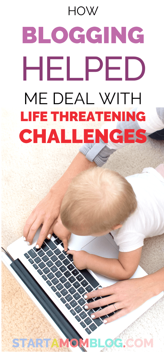 How Blogging helped me deal with life threatening challenges