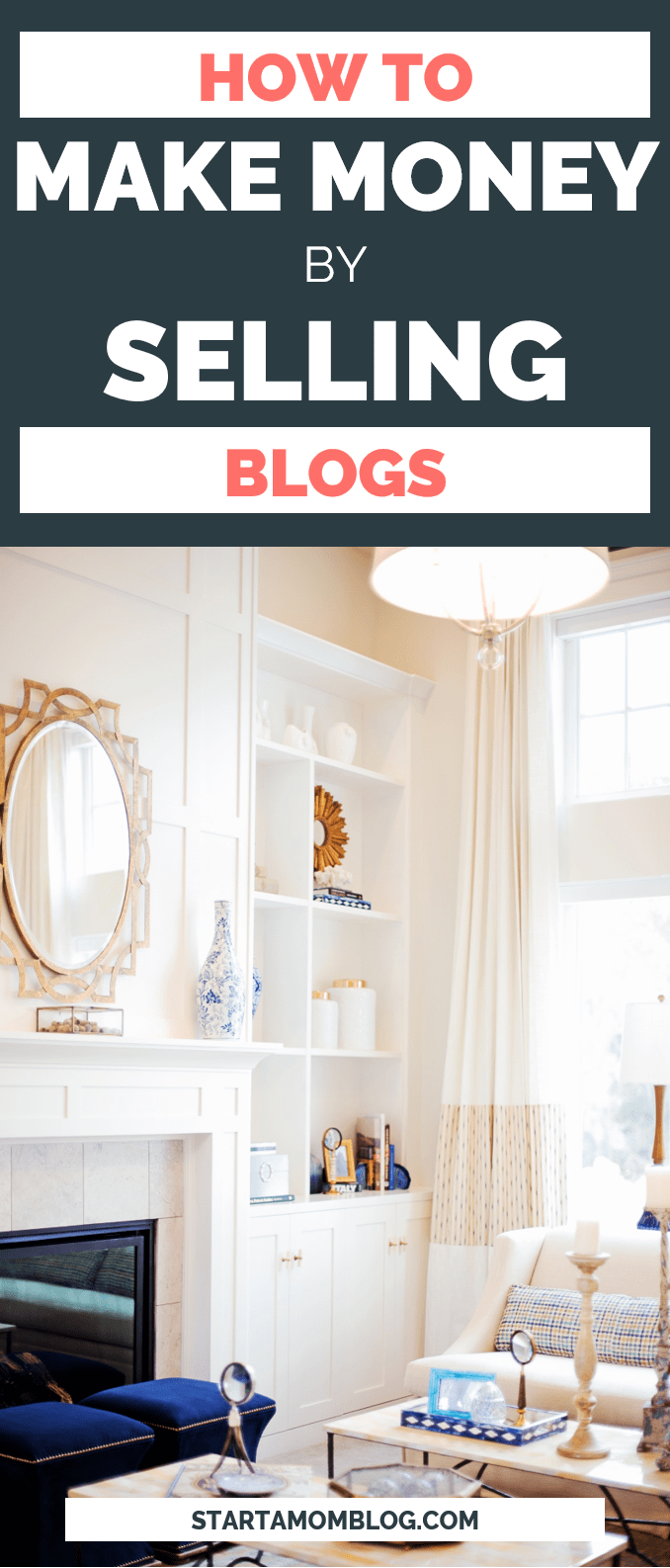 How to make money by selling blogs mom blogger 1