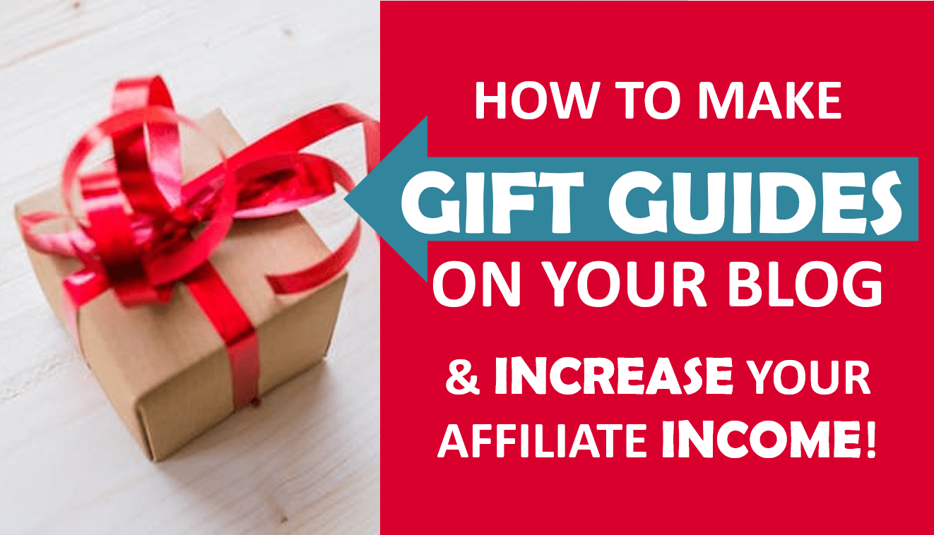 How to Create a Holiday Gift Guide to Increase Your Blogs