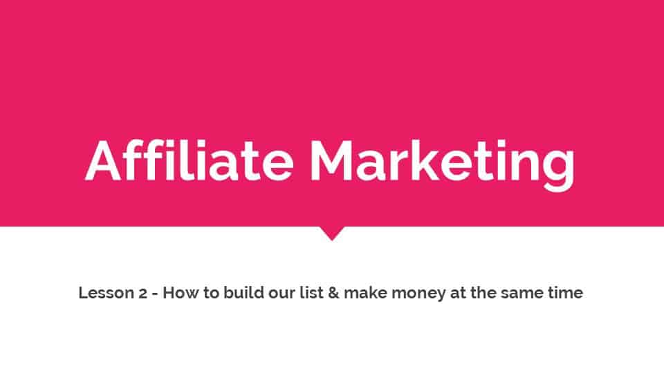 Create a free online course to increase your affiliate marketing income, make money and grow your email list