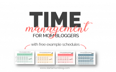Time Management Guide – How to Grow a Blog into a Full Time Business as a Mom