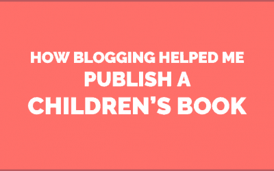 How Blogging Helped me Publish My Children's Picture Book