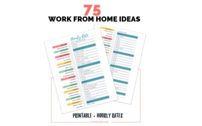 75 Real Ways to Make Money as a Stay at Home Mom + Hourly Rates