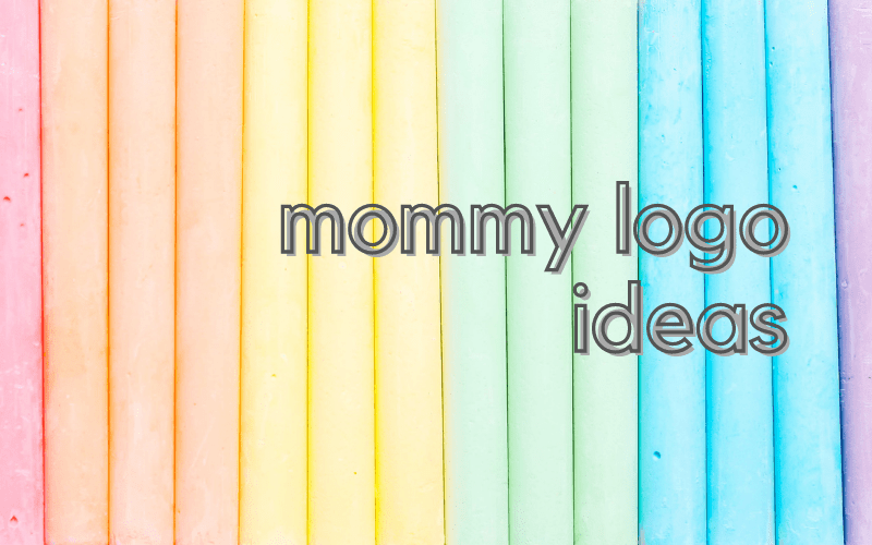 Mommy Logos Ideas that you can DIY