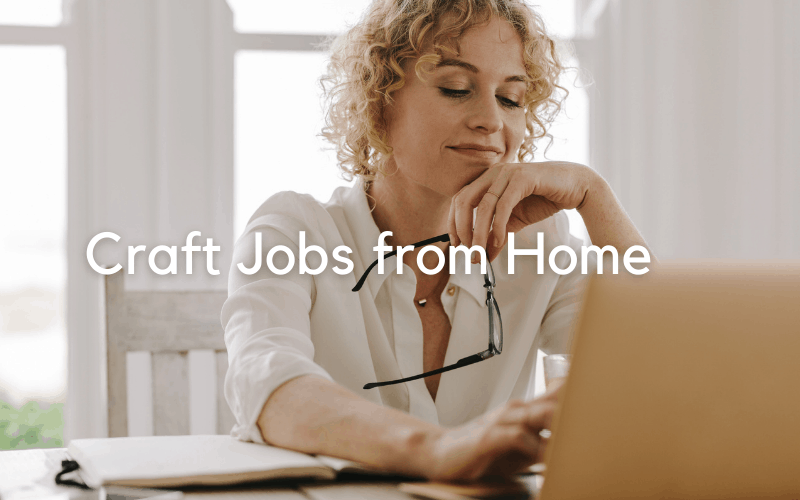 craft jobs from home
