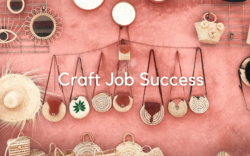 tips for a successful craft job